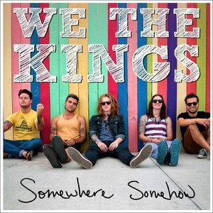 We The Kings альбом Somewhere Somehow