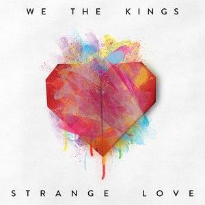 We The Kings альбом Strange Love