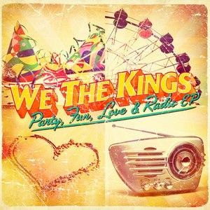 We The Kings альбом Party, Fun, Love & Radio - EP
