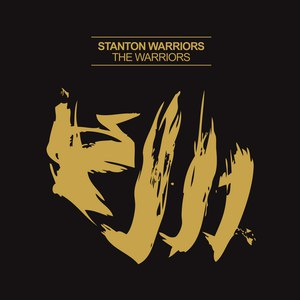 Stanton Warriors альбом The Warriors