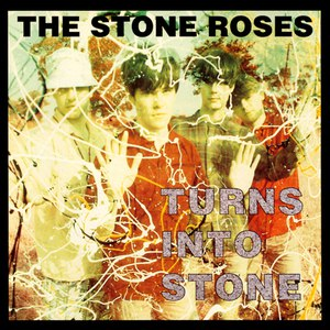 The Stone Roses альбом The Stone Roses: Turns Into Stone