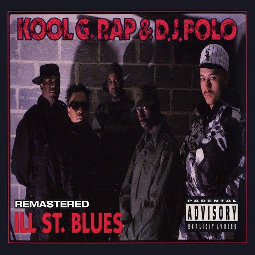 Kool G Rap альбом Ill St. Blues