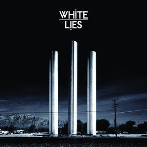 White Lies альбом To Lose My Life ... (UK Version)