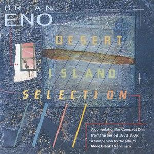 Brian Eno альбом Desert Island Selection
