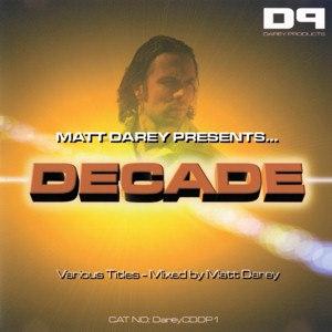 Matt Darey альбом Matt Darey Presents... Decade