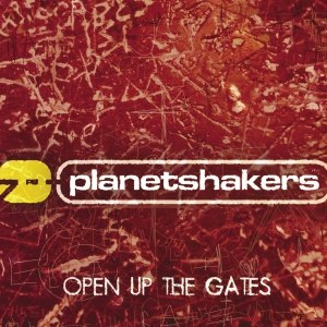 Planetshakers альбом Open Up The Gates