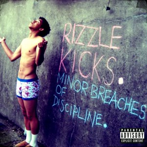 Rizzle Kicks альбом Minor Breaches of Discipline
