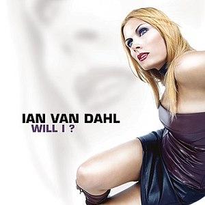 Ian Van Dahl альбом Will I?