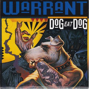 Warrant альбом Dog Eat Dog