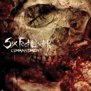 Six Feet Under альбом Commandment