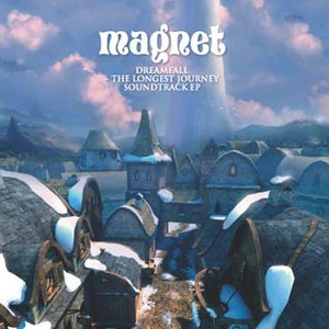 Magnet альбом Dreamfall: The Longest Journey Soundtrack EP