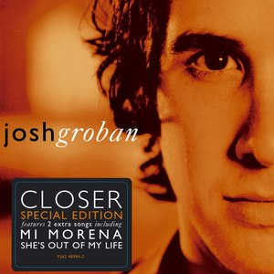 Josh Groban альбом Closer (European Special Edition)
