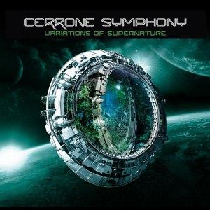 Cerrone альбом Cerrone Symphony - Variations of Supernature