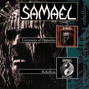 Samael альбом Ceremony of Opposites / Rebellion