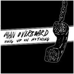 Man Overboard альбом Hung Up On Nothing