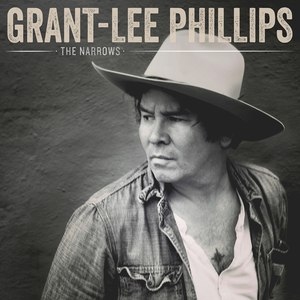 Grant-Lee Phillips альбом The Narrows