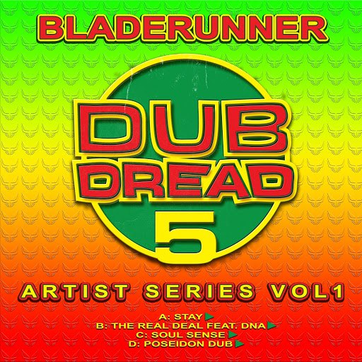 Bladerunner альбом Dub Dread 5: Artist Series, Vol. 1