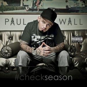 Paul Wall альбом #Checkseason