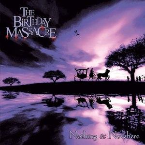 The Birthday Massacre альбом Nothing & Nowhere