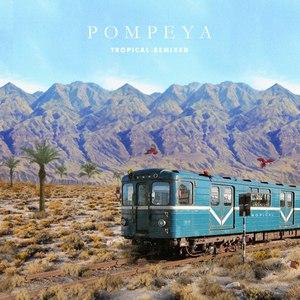 POMPEYA альбом Tropical Remixed