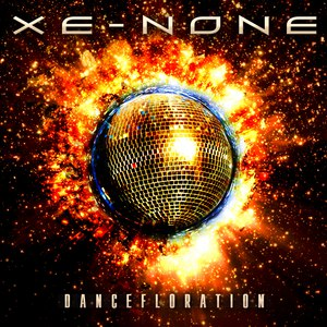 Xe-NONE альбом Dancefloration