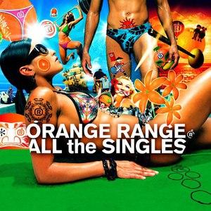 ORANGE RANGE альбом ALL the SINGLES