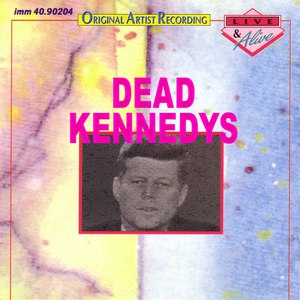 Dead Kennedys альбом Live & Alive