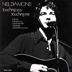 Neil Diamond альбом Touching You, Touching Me