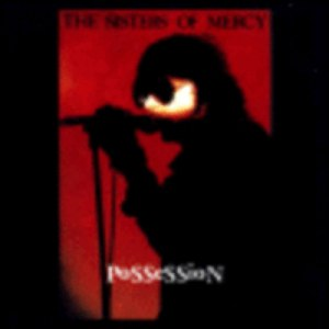The Sisters of Mercy альбом Possession - Live in Amsterdam