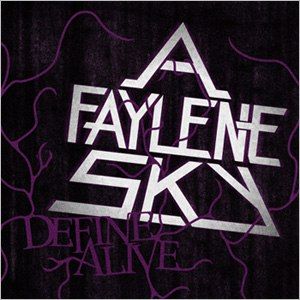 A Faylene Sky альбом Define Alive EP