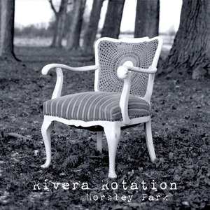 Rivera Rotation альбом Horsley Park