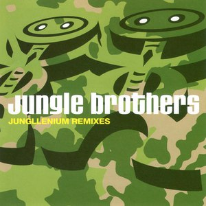 Jungle Brothers альбом Jungllenium Remixes