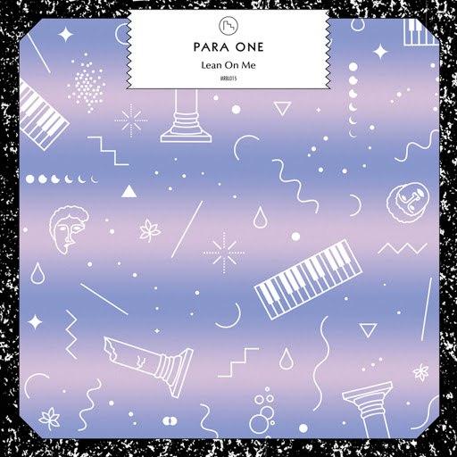 Para One альбом Lean On Me (feat. Teki Latex)