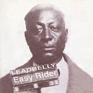 Leadbelly альбом Easy Rider