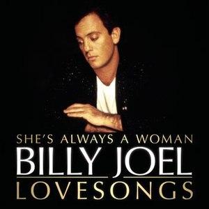 Billy Joel альбом Billy Joel : She's Always A Woman : The Love Songs