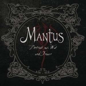 Mantus альбом Portrait aus Wut und Trauer