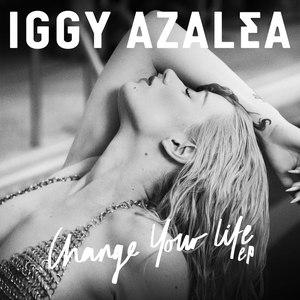 Iggy Azalea альбом Change Your Life