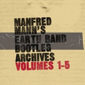 Manfred Mann's Earth Band альбом Bootleg Archives