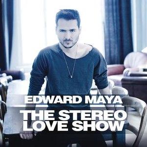 Edward Maya альбом The Stereo Love Show
