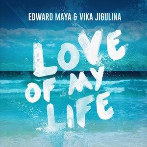 Edward Maya альбом Love of My Life