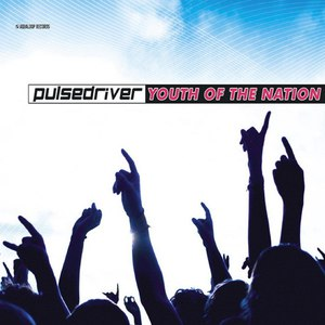 Pulsedriver альбом Youth of the Nation