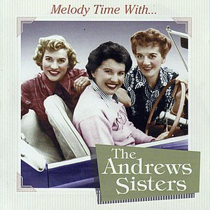 The Andrews Sisters альбом Melody Time With The Andrews Sisters