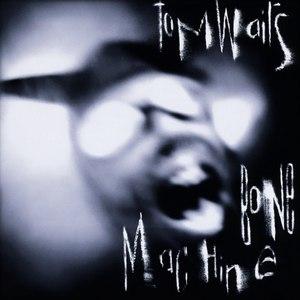 Tom Waits альбом Bone Machine