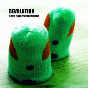 DEVolution альбом here comes the visitor