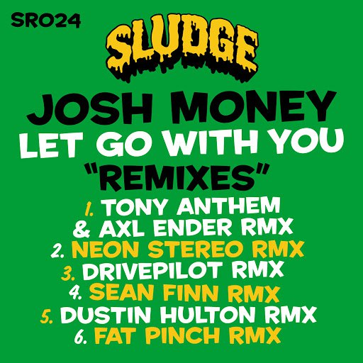 Josh Money альбом Let Go Without You (Remixes)
