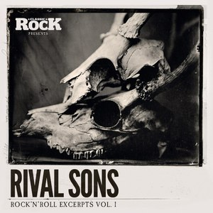 Rival Sons альбом Rock 'n' Roll Excerpts Vol. 1