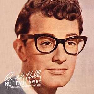 Buddy Holly альбом Not Fade Away: The Complete Studio Recordings And More