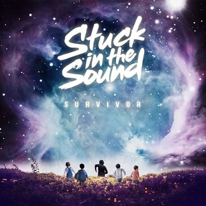 Stuck In The Sound альбом Survivor