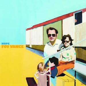 Foy Vance альбом Hope