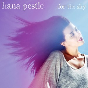 Hana Pestle альбом For The Sky EP